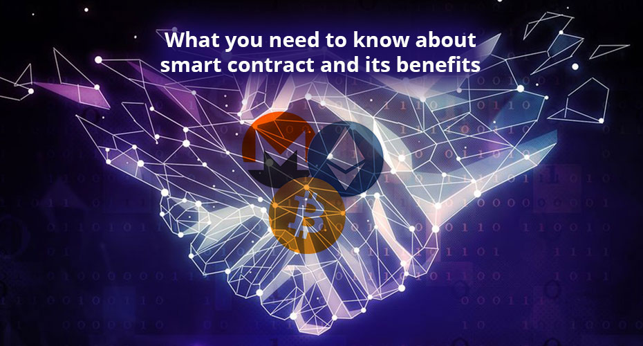What You Need to Know About Smart Contract and Its Benefits