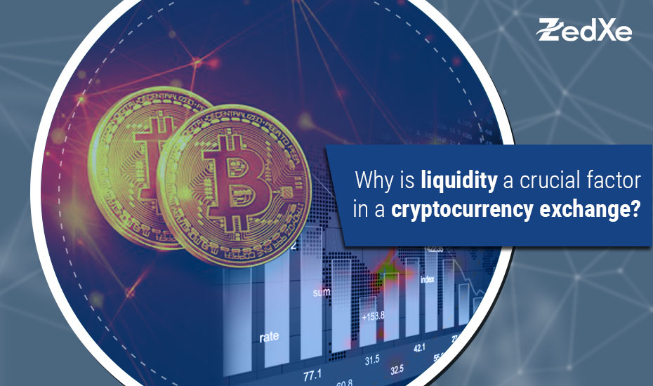 Why is Liquidity a Crucial Factor in a Cryptocurrency Exchange?