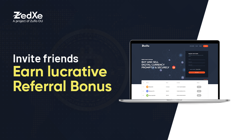 ZedXe Referral Program: Earn without Trading